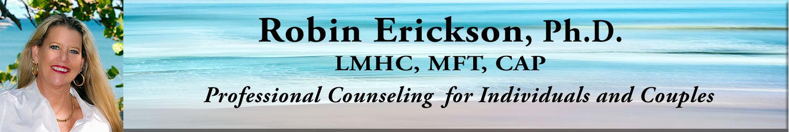 Dr. Robin Erickson, Ph.D., LMHC, MFT, CAP
